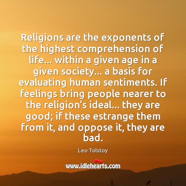 Image, Religions are the exponents of the highest comprehension of life… within a