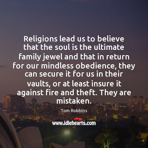 Image, Religions lead us to believe that the soul is the ultimate family