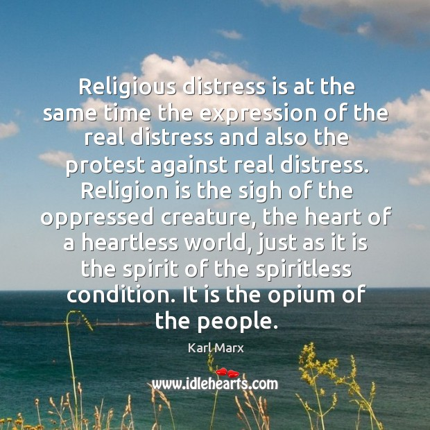 Image, Religious distress is at the same time the expression of the real