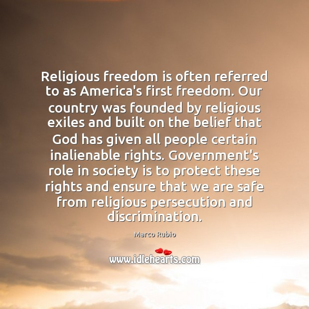 Religious freedom is often referred to as America's first freedom. Our country Image