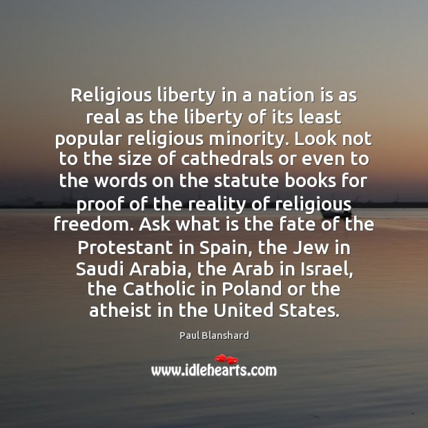 Image, Religious liberty in a nation is as real as the liberty of