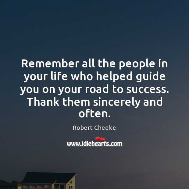 Remember all the people in your life who helped guide you on Image