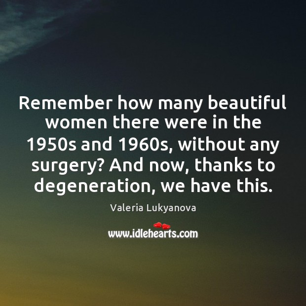 Image, Remember how many beautiful women there were in the 1950s and 1960s,
