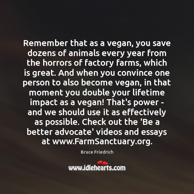Image, Remember that as a vegan, you save dozens of animals every year