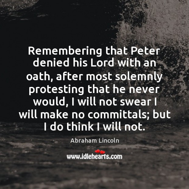 Image, Remembering that Peter denied his Lord with an oath, after most solemnly