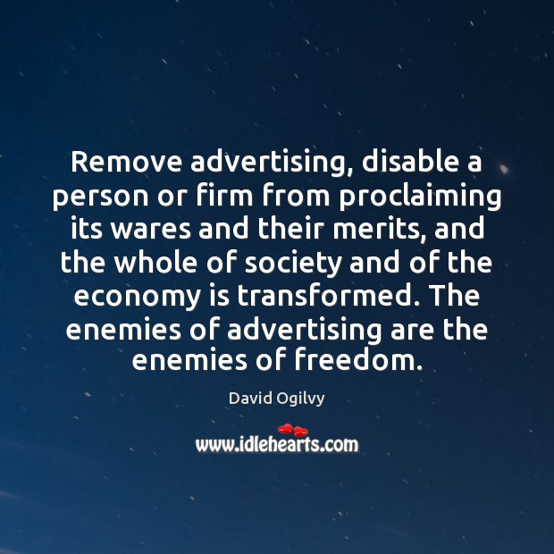 Image, Remove advertising, disable a person or firm from proclaiming its wares and