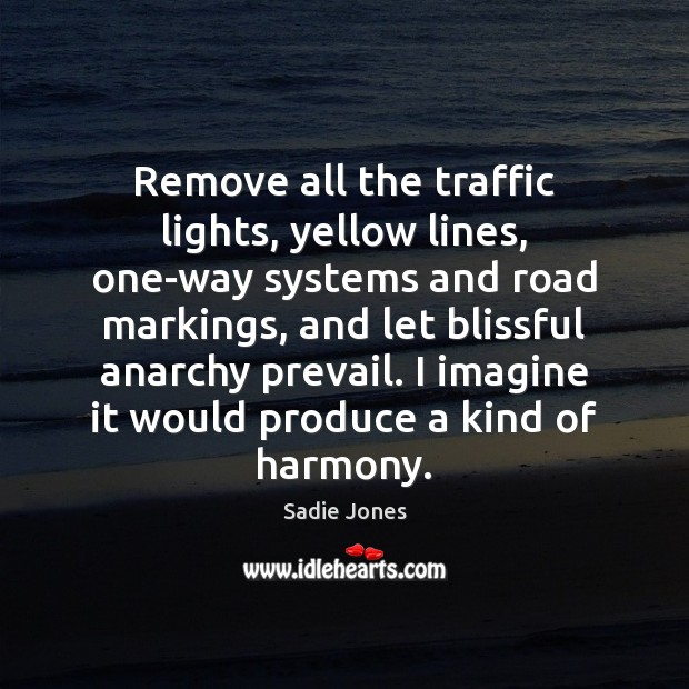 Remove all the traffic lights, yellow lines, one-way systems and road markings, Image
