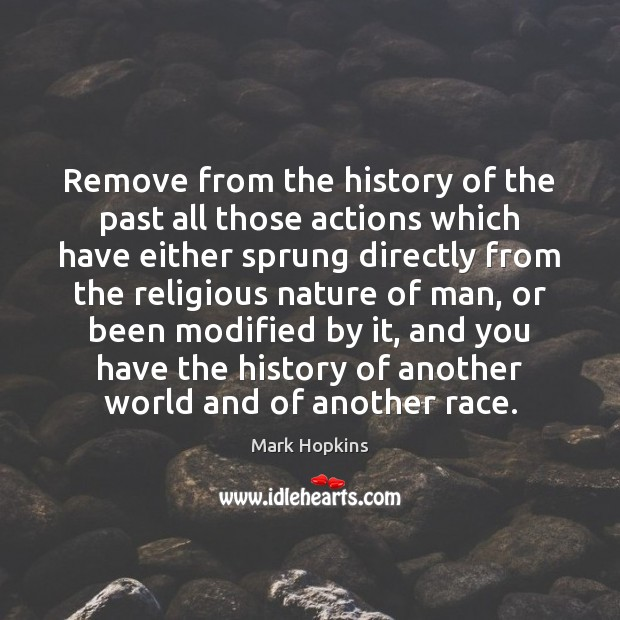 Remove from the history of the past all those actions which have Image