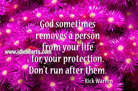 Image, God sometimes removes a person from your life for your protection.