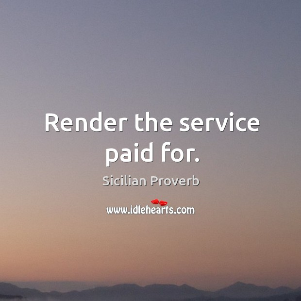 Image, Render the service paid for.