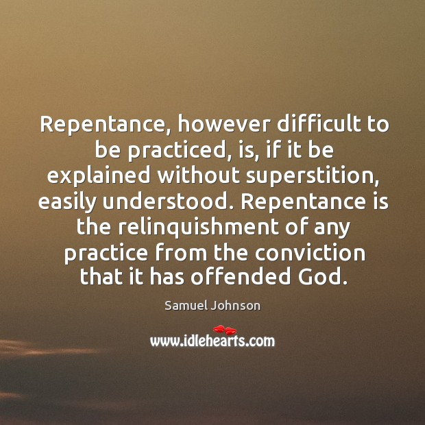 Image, Repentance, however difficult to be practiced, is, if it be explained without