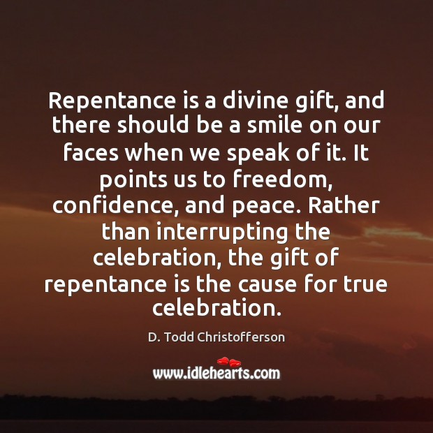Image, Repentance is a divine gift, and there should be a smile on
