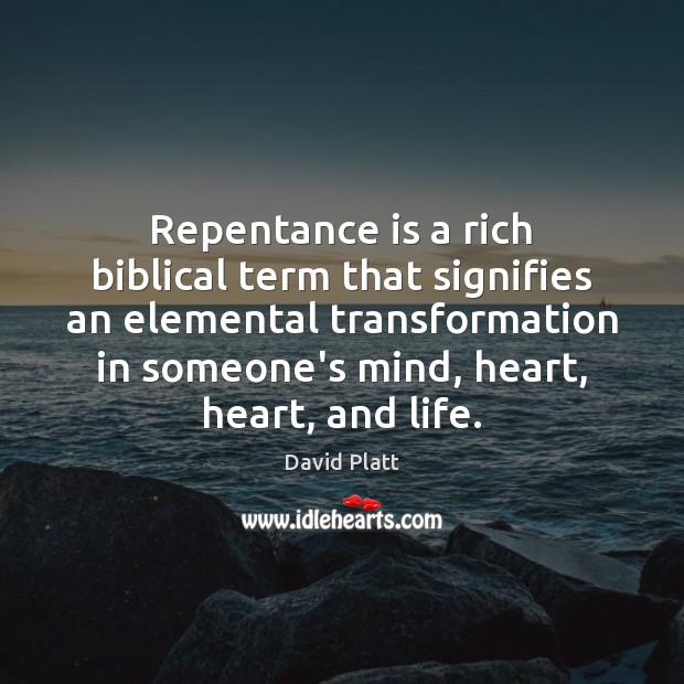 Repentance is a rich biblical term that signifies an elemental transformation in Image