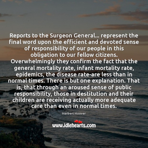 Reports to the Surgeon General… represent the final word upon the efficient Children Quotes Image