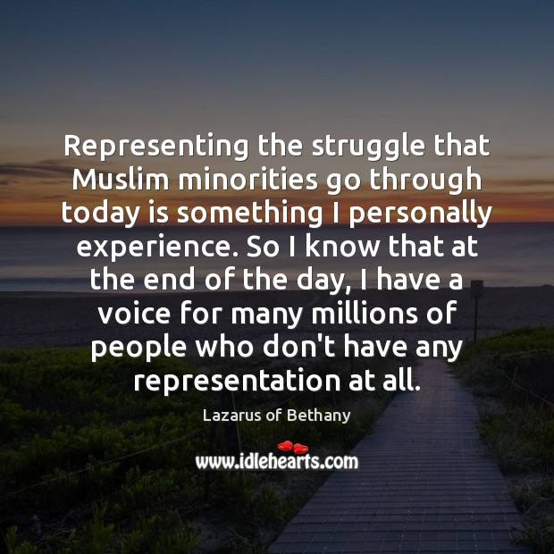 Representing the struggle that Muslim minorities go through today is something I Image