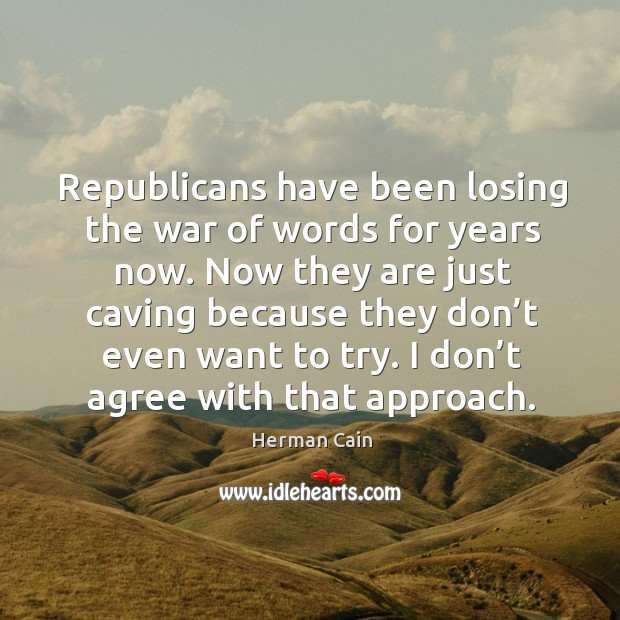 Republicans have been losing the war of words for years now. Image