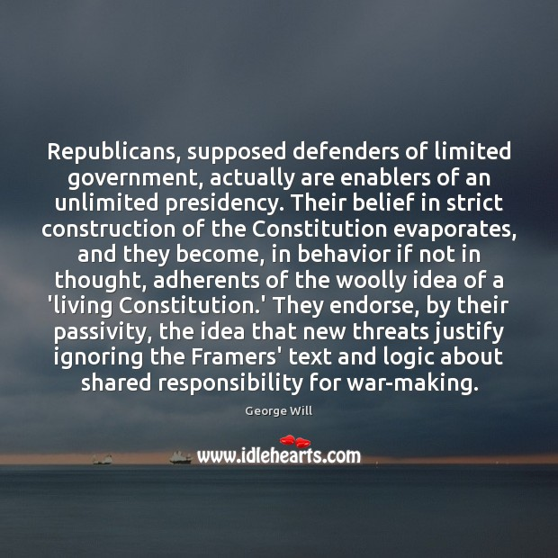 Republicans, supposed defenders of limited government, actually are enablers of an unlimited Image