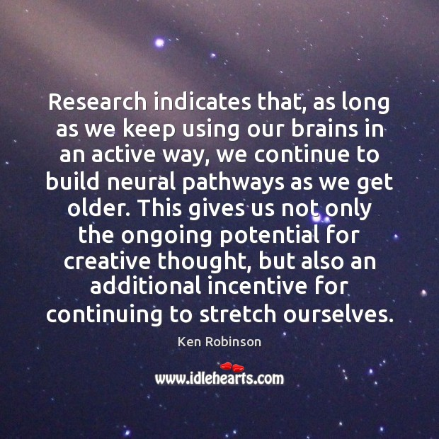 Research indicates that, as long as we keep using our brains in Image