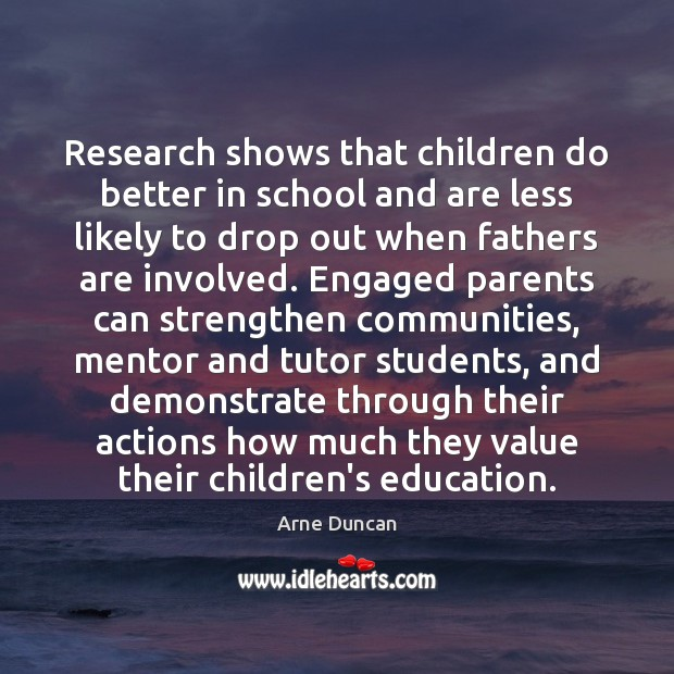 Research shows that children do better in school and are less likely Image