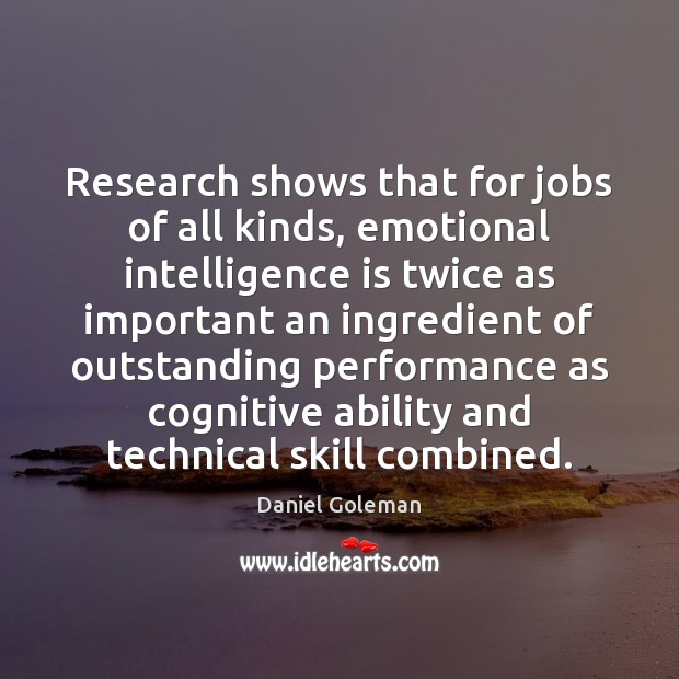 Image, Research shows that for jobs of all kinds, emotional intelligence is twice