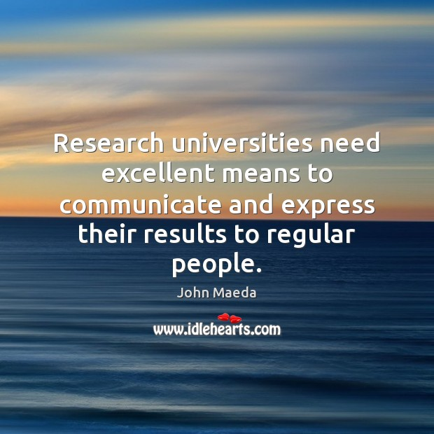 Research universities need excellent means to communicate and express their results to Image