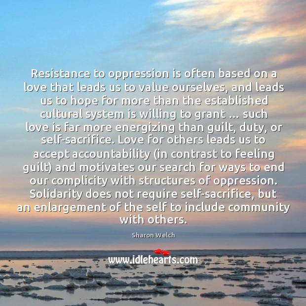 Resistance to oppression is often based on a love that leads us to value ourselves Image