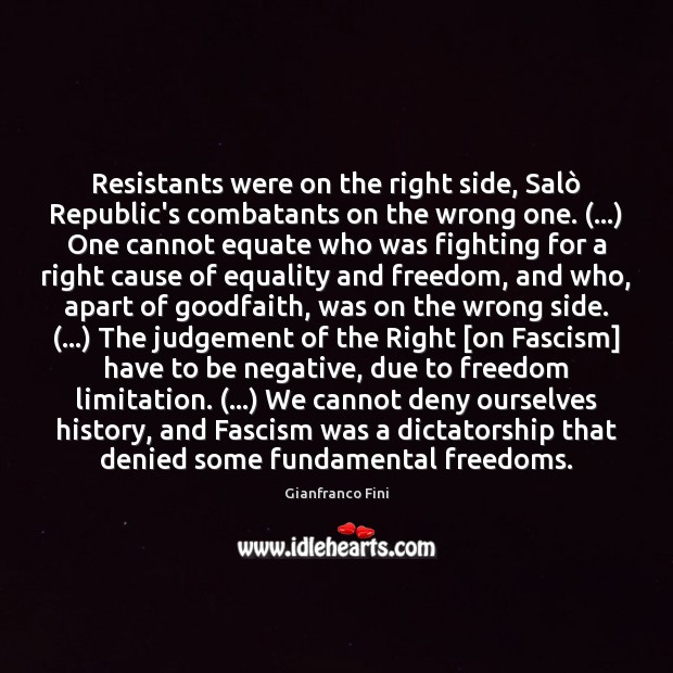 Resistants were on the right side, Salò Republic's combatants on the wrong Image