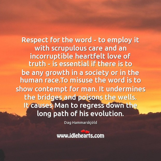 Respect for the word – to employ it with scrupulous care and Image