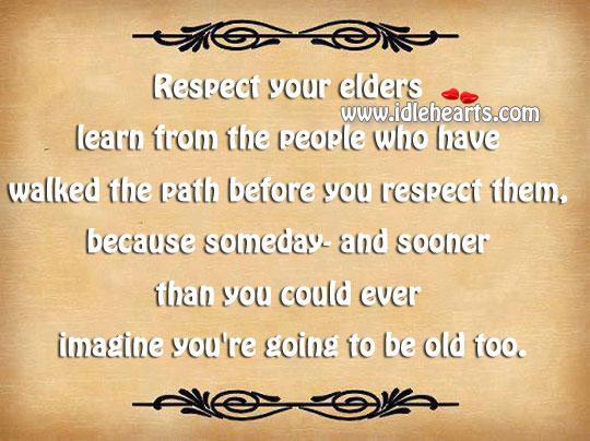 Image, Respect your elders