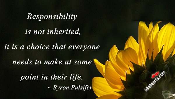 Responsibility Is Not Inherited…