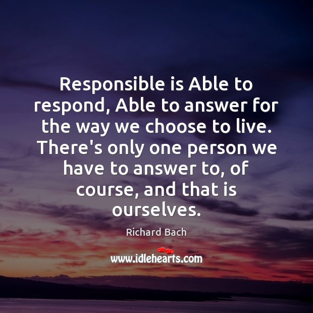 Image, Responsible is Able to respond, Able to answer for the way we