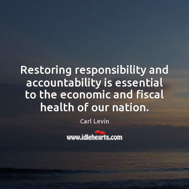 Image, Restoring responsibility and accountability is essential to the economic and fiscal health