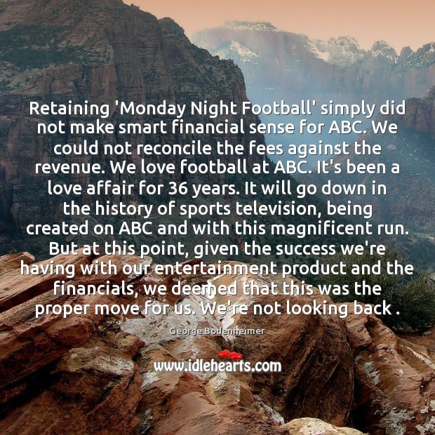 Image, Retaining 'Monday Night Football' simply did not make smart financial sense for