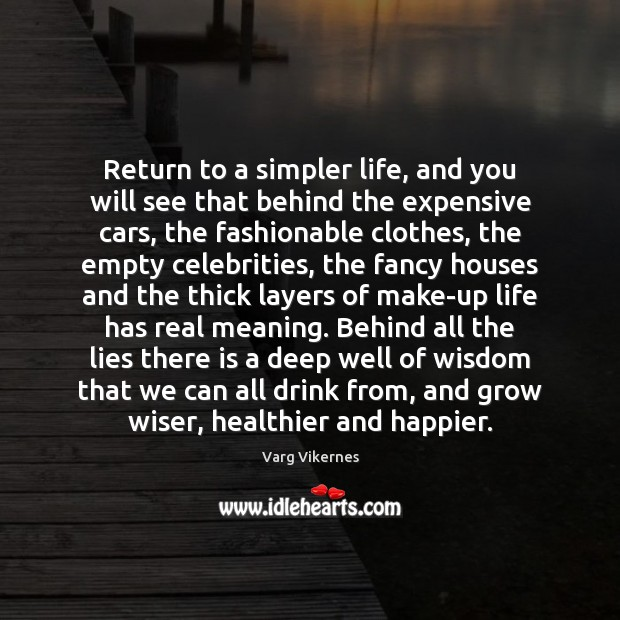 Image, Return to a simpler life, and you will see that behind the