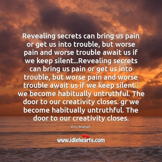 Image, Revealing secrets can bring us pain or get us into trouble, but
