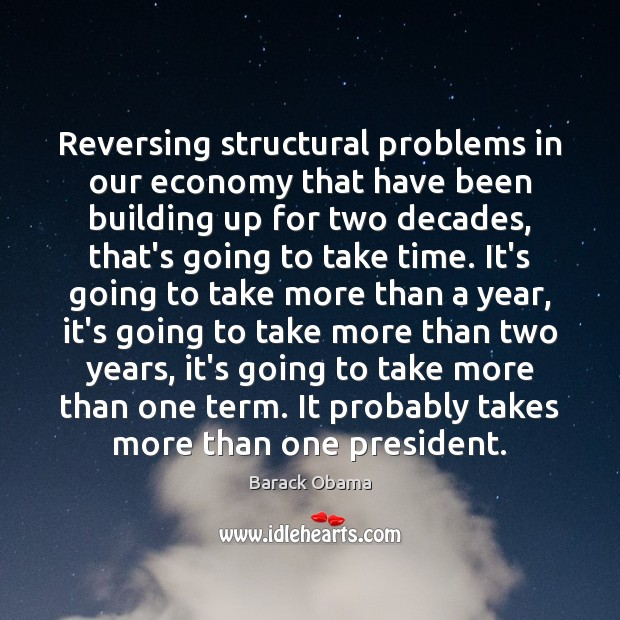 Image, Reversing structural problems in our economy that have been building up for