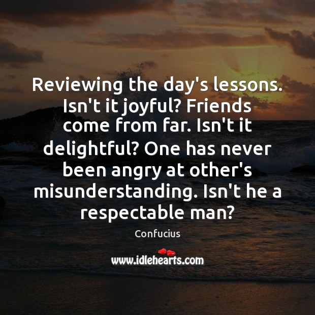Image, Reviewing the day's lessons. Isn't it joyful? Friends come from far. Isn't