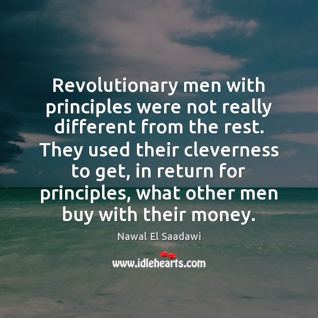Revolutionary men with principles were not really different from the rest. They Image