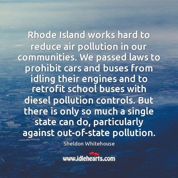 Image, Rhode Island works hard to reduce air pollution in our communities. We