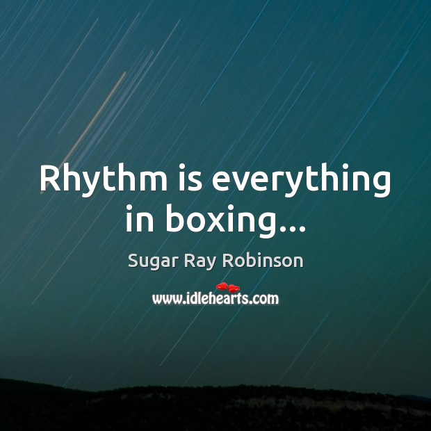 Rhythm is everything in boxing… Image