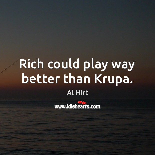 Image, Rich could play way better than Krupa.