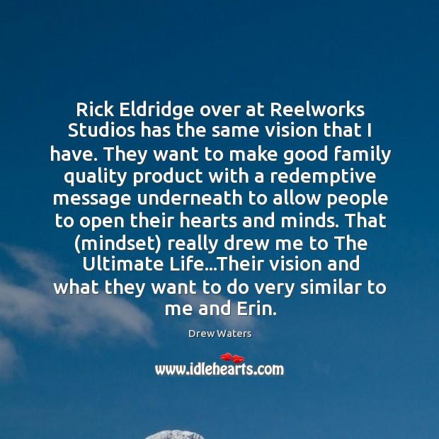 Rick Eldridge over at Reelworks Studios has the same vision that I Image