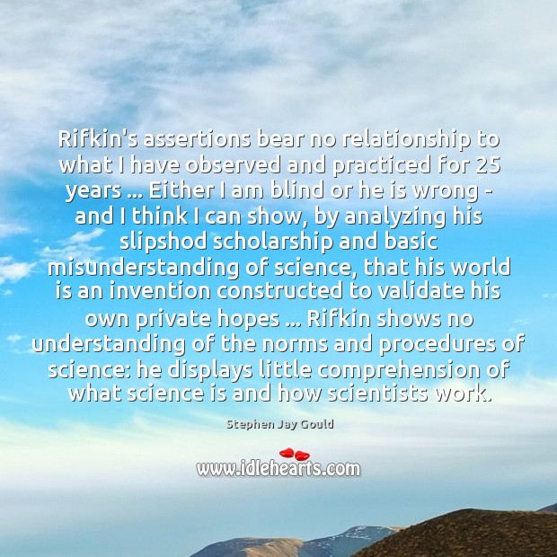 Rifkin's assertions bear no relationship to what I have observed and practiced Misunderstanding Quotes Image