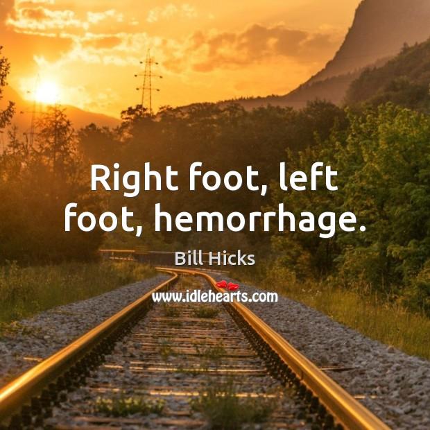 Right foot, left foot, hemorrhage. Image