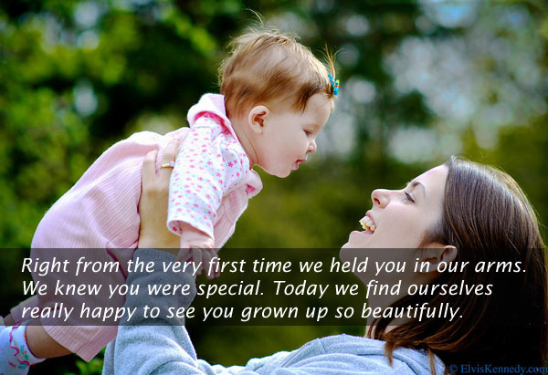 Right From The Very First Time We Held You. We Knew You Were Special