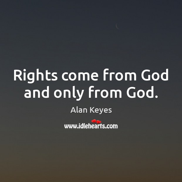 Image, Rights come from God and only from God.