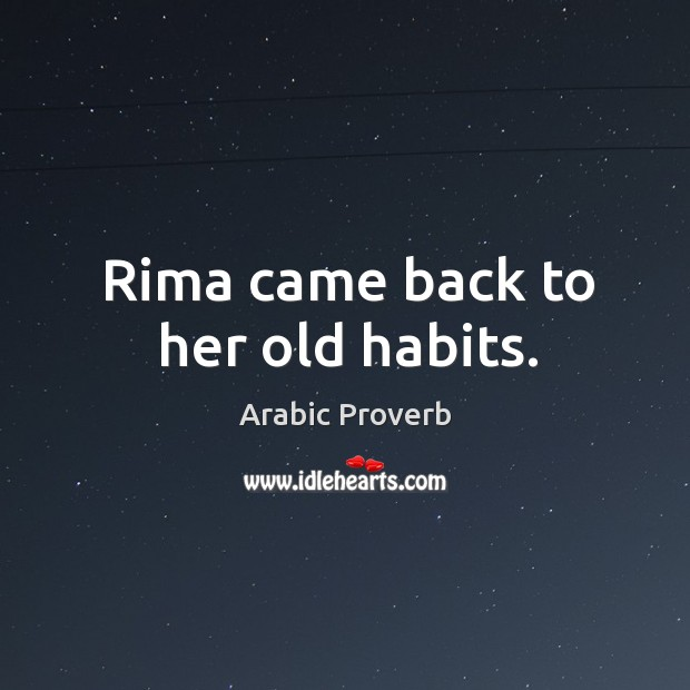 Image, Rima came back to her old habits.