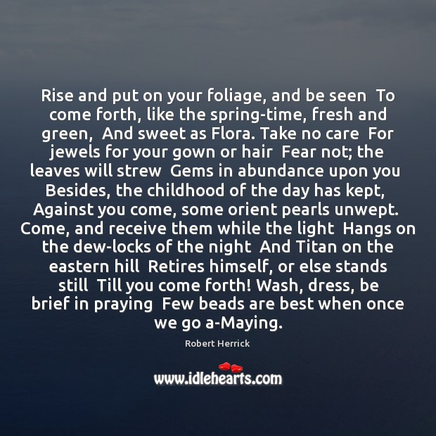 Image, Rise and put on your foliage, and be seen  To come forth,