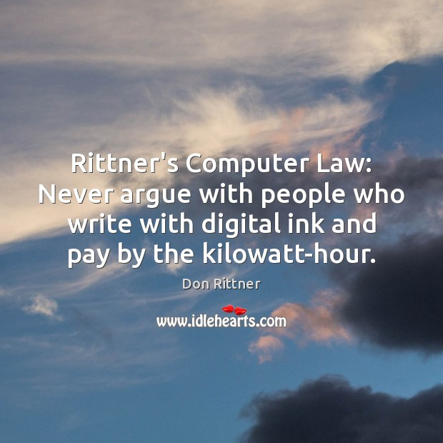 Rittner's Computer Law: Never argue with people who write with digital ink Image