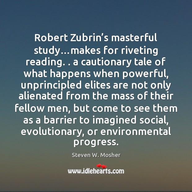 Image, Robert Zubrin's masterful study…makes for riveting reading. . a cautionary tale